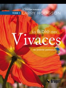 La bible des vivaces du jardinier paresseux – Tome 1